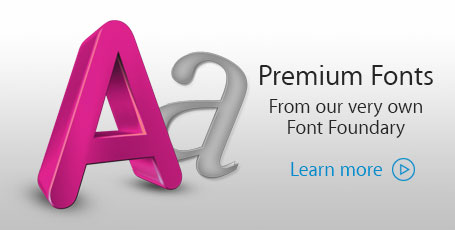 Premium Fonts from our own Font Foundry