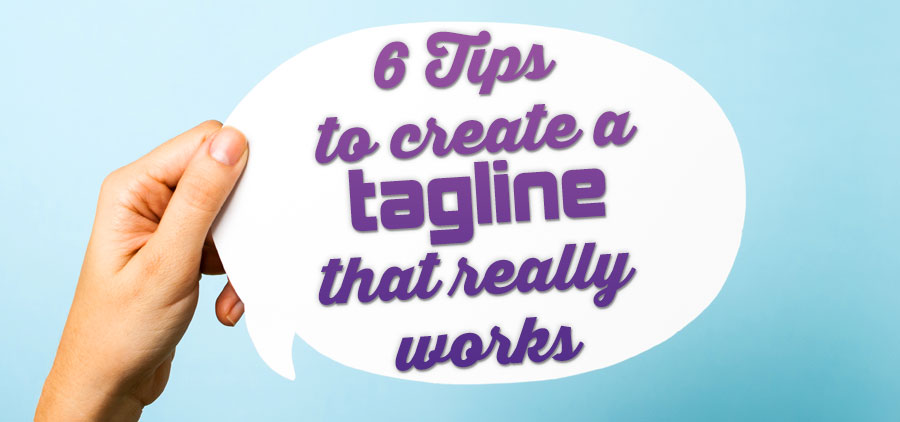 6 Tips to Create a Tagline That Really Works | #1 Selling